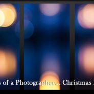 …through the lens of a Photographer… Christmas PHOTO art show